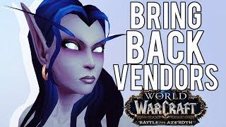 BFA Needs PvP Vendors - World of Warcraft: Battle For Azeroth (BETA)