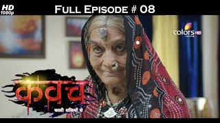Kawach - 3rd July 2016 - कवच - Full Episode HD