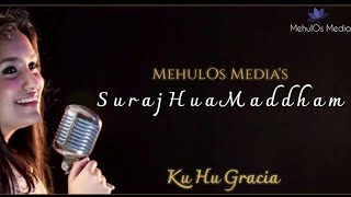 Suraj Hua Maddham (K3G) | Romantic Song | Female Cover | KuHu Gracia | MehulOsMedia