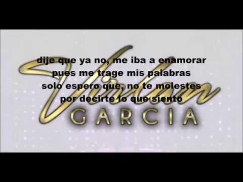 Virlan Garcia - Llego y tu te vas LETRA