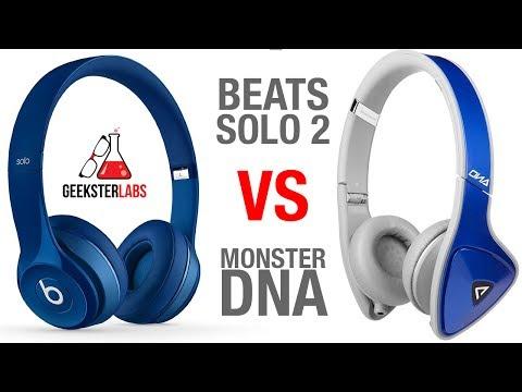 Beats By Dre Solo 2 -VS- Monster DNA Headphones