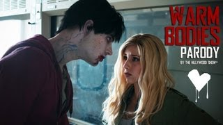 Warm Bodies - Warm Bodies Parody by The Hillywood Show®