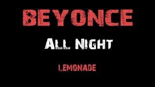Beyonce All Night Lyrics Album Lemonade