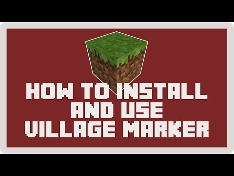 Minecraft Tutorial: How to Install and Use Village Marker