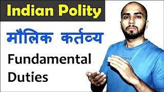 Fundamental duties (Indian constitution) Indian polity for UPSC, SSC CGL, CHSL, CPO, CDS