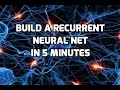 Build A Recurrent Neural Net In 5 Min mp3