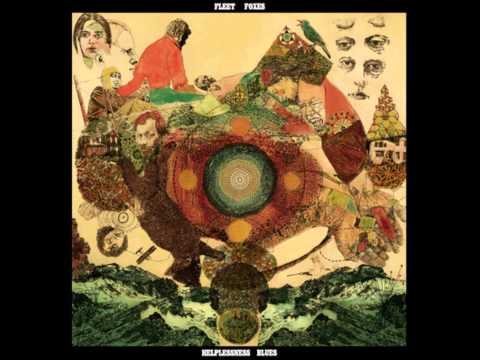 Fleet Foxes- Montezuma Music Videos