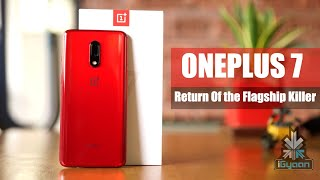 OnePlus 7 : The Return Of The Flagship Killer