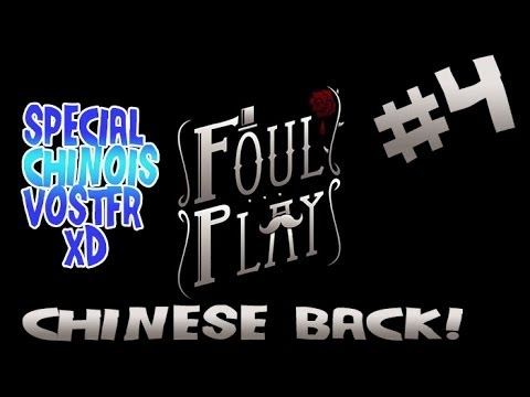 [FR/HD]-Foul Play #4:Chinese Back !