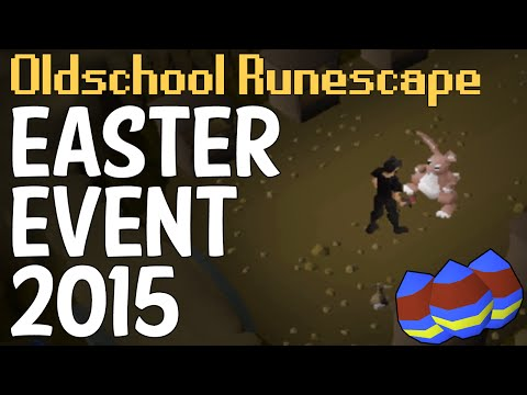 Easter Event Guide 2015 – Oldschool Runescape