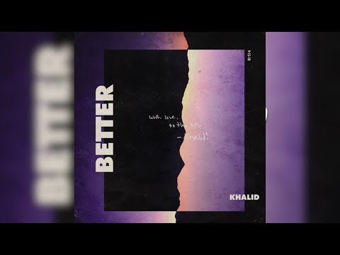 Khalid - Better Instrumental