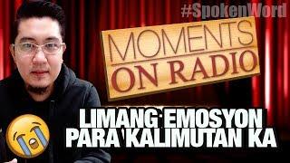 """#MomentsOnRadio: """"Limang Emosyon Para Kalimutan Ka"""" by Mr. Right"""
