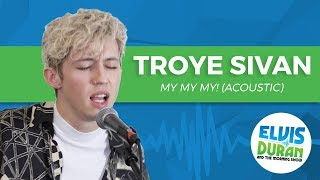 "Download Lagu Troye Sivan - ""My My My!"" Acoustic Gratis STAFABAND"