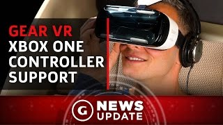 Xbox One Controller Support Coming to Gear VR - GS News Update
