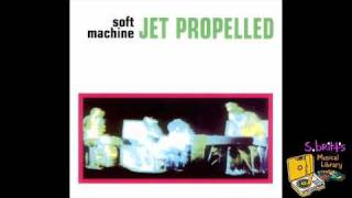 Watch Soft Machine Jetpropelled Photograph video