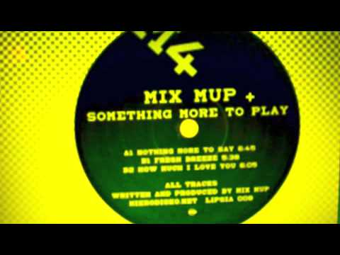 MiX MuP - nothing more to say
