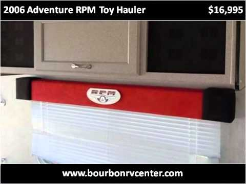 2006 Adventure RPM Toy Hauler Used Cars Bourbon MO