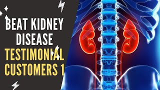 Beat Kidney Disease Review | Customer Testimonial For The Beat Kidney Disease Solution #1