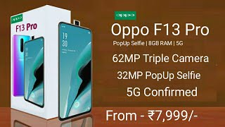 Oppo F13 Pro Confirmed 64MP Camera, 5G, Launch Date In India, Price, Specs, First Look