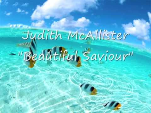 Judith McAllister Beautiful Saviour