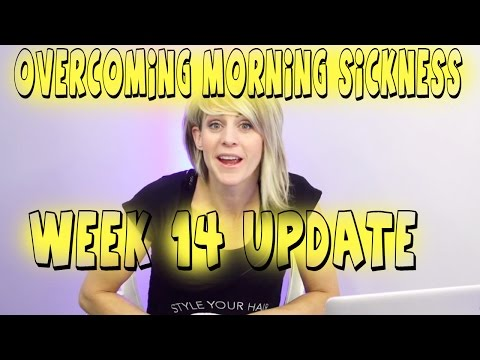 Week 14 Pregnancy update - Overcoming Morning Sickness