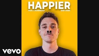 LazarBeam Sings Happier