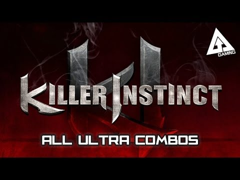 Killer Instinct Gameplay - All Ultra Combos (Xbox One)
