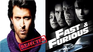 10 Superhit Movies Rejected by Hrithik Roshan Even Fast and Furious but WHY!!!