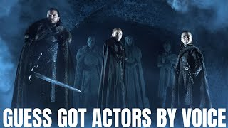 Guess Game Of Thrones Actors By Voice