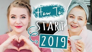 HOW TO: 2019 RICHTIG STARTEN! 💪🏻✨ - Tipps für den Neuanfang! (Organisation, Motivation, Spa!)