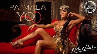 Natti Natasha Pa 39 Mala Yo Official Audio