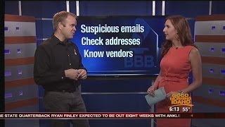 BBB: Look out for email wire transfer scam