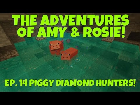 The Adventures Of Amy & Rosie! Ep.14 Piggy Diamond Hunters!