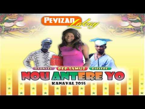 Peyizan Lakay Kanaval 2015 -  Nou Antere Yo