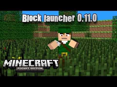 BLOCK LAUNCHER 1.9 BETA 9 - MINECRAFT PE 0.11.0 BUILD 12