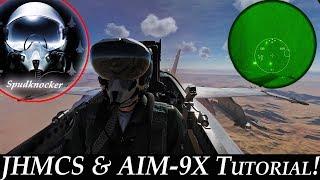 DCS: F/A-18C Hornet |  JHMCS & AIM-9X Tutorial! | Day & Night