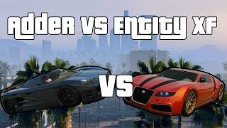 GTA 5 - Adder VS Entity XF - ITA - Qual è la migliore?
