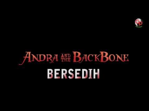 Andra And The Backbone - Bersedih (Lyrics)