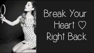 Break Your Heart Right Back - Ariana Grande (Lyric Video)
