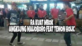 """download lagu Angklung Malioboro Feat Temon Holic """" Ra Kuat Mbok gratis"""