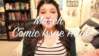 Comic Book Haul | March 2015
