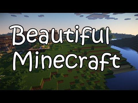 [PC] Beautiful Minecraft (MC Hardcore Gameplay) /Shaders/Texture Packs/FTB Monster