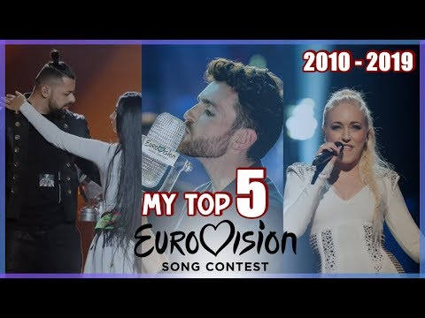 Eurovision / My Top 5 from each year (2010-2019)