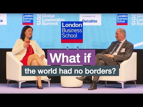 What if the world had no borders? | London Business School