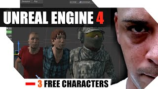 Unreal Engine 4 - 3 FREE CHARACTERS FOR DOWNLOAD - TEST PURPOSES ONLY PLEASE