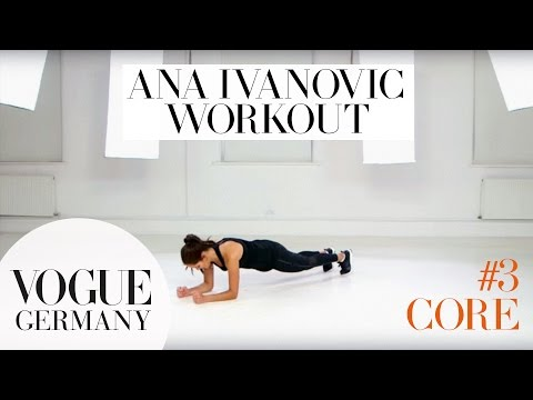 Workout mit Ana Ivanovic #3: Core-Training | how to fitness routine workout core training beauty