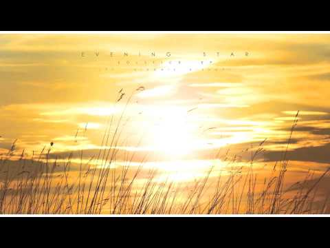 Evening Star - Solstice (ft. Sidonie Bishop)
