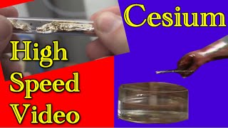 Cesium exploding in water (NEW HIGH SPEED FOOTAGE!)