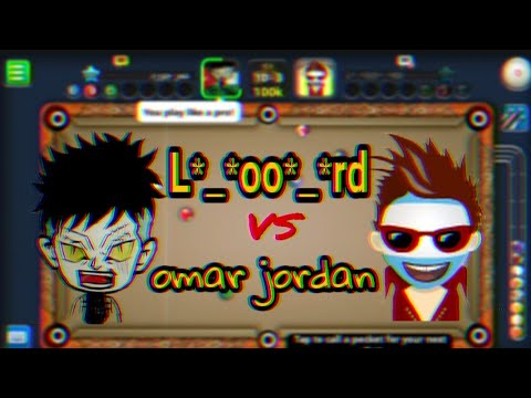 8 ball pool omar jordan vs L*_*oo*_*rd تحدي نار 🔥 🔥 🔥