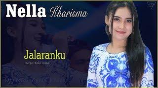 Jalaranku - Nella Kharisma   |   Official Lyric   #music